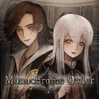 Monochrome Order [2019]