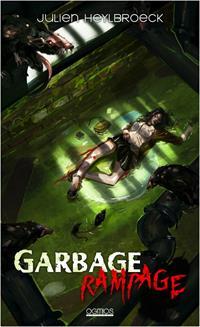 Garbage rampage [2020]