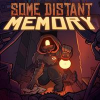 Some Distant Memory [2019]