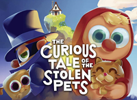 The Curious Tale of the Stolen Pets [2019]