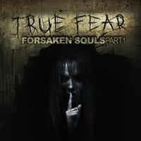 True Fear : Forsaken Souls [2016]