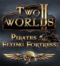 Two Worlds II : Pirates of the Flying Fortress #2 [2011]
