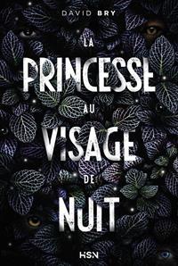 La Princesse au Visage de Nuit [2020]