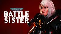 Warhammer 40.000 : Battle Sister [2020]