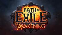 Path of Exile : The Awakening [2015]