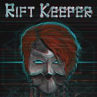 Rift Keeper [2019]