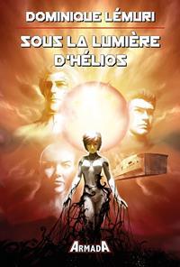 Sous la lumière d'Hélios #1 [2020]
