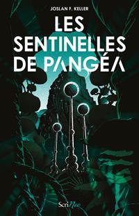 Les Sentinelles de Pangéa [2020]