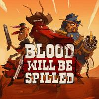 Blood will be Spilled [2019]