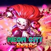 Neon City Riders [2020]