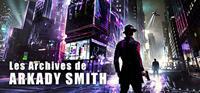 Les Archives de Arkady Smith [2020]