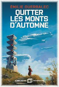 Quitter les Monts d'Automne [2020]