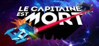 Le Capitaine est Mort [2021]