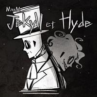 Dr Jekyll et Mr Hyde : MazM : Jekyll et Hyde [2018]