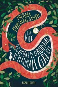 La vie ô combien ordinaire d'Hannah Green [2021]