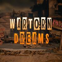 War-Torn Dreams [2020]
