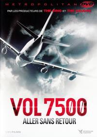 Vol 7500 : aller sans retour [2014]