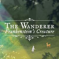 The Wanderer : Frankenstein's Creature [2019]