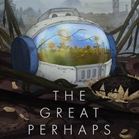 The Great Perhaps [2019]