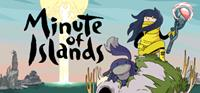Minute of Islands [2021]