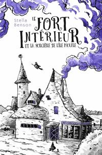 Le Fort intérieur et la sorcière de l'île Moufle #1 [2020]