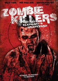 Zombie Killers : Elephant's Graveyard [2015]