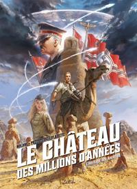Le Château des Millions d'Années : L'Héritage des Ancêtres #1 [2021]