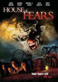 House of Fears [2007]