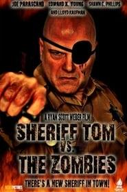 Mary Horror : Sheriff Tom Vs. The Zombies [2013]