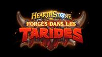 Warcraft : HearthStone : Forgés dans les Tarides [2021]