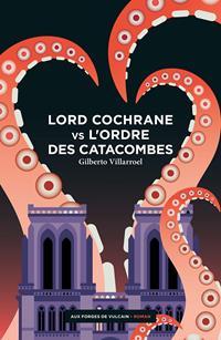 Lord Cochrane vs l'Ordre des Catacombes #2 [2021]