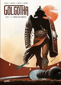 Golgotha : L'Arène des Maudits #1 [2021]