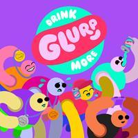 Drink More Glurp [2020]