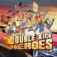 Double Kick Heroes [2020]
