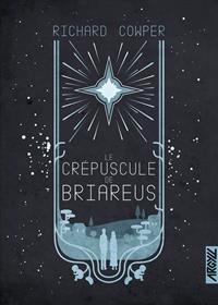 Le Crépuscule de Briareus [2021]