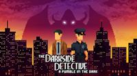 The Darkside Detective : A Fumble in the Dark [2021]