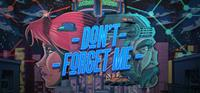 Don't Forget Me [2021]