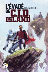 H1 : L'Evadé de C.I.D Island [2021]