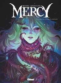 Mercy : La Mine, nos Souvenirs et la Mortalité #3 [2021]