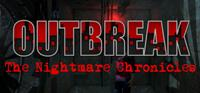 Outbreak : The Nightmare Chronicles [2018]