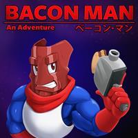 Bacon Man : An Adventure [2018]