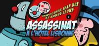 Inspecteur Jean Bon et Robot-Clown : Assassinat à l'Hôtel Lisbonne [2014]