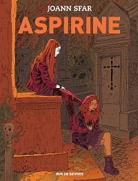 Aspirine tome 1 [2018]