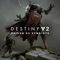 Destiny 2 : La Saison du Symbiote #2 [2021]