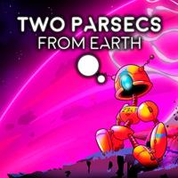 Two Parsecs From Earth [2020]