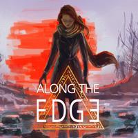Along the Edge [2016]
