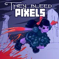 They Bleed Pixels [2012]