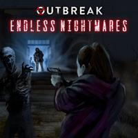 Outbreak : Endless Nightmares [2021]