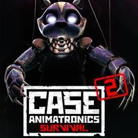 CASE : Animatronics : CASE 2 : Animatronics Survival #2 [2018]