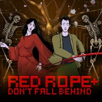 Red Rope : Don't Fall Behind [2016]